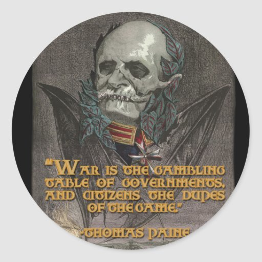 Cita de Thomas Paine en guerra y gobiernos Pegatina Redonda