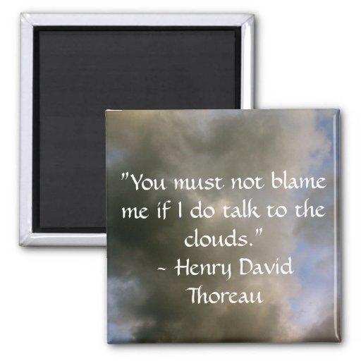 Cita de Thoreau sobre las nubes Imán Cuadrado