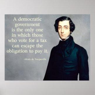 cita de Tocqueville Taxes Póster