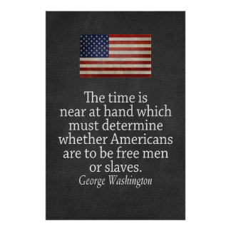Cita de Washington en la libertad y la esclavitud Impresiones