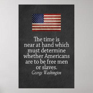 Cita de Washington en la libertad y la esclavitud Póster