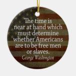 Cita de Washington - hombres o esclavos libres Adorno Redondo De Cerámica