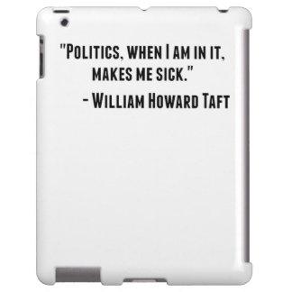 Cita de William Howard Taft Funda Para iPad