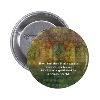 Cita de William Shakespeare con la pintura Pin Redondo 5 Cm