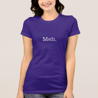 Cita del argot de Meh - refresque la plantilla de Camisetas