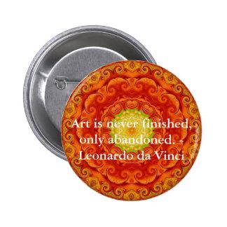 Cita del arte de Leonardo da Vinci Pin Redondo De 2 Pulgadas