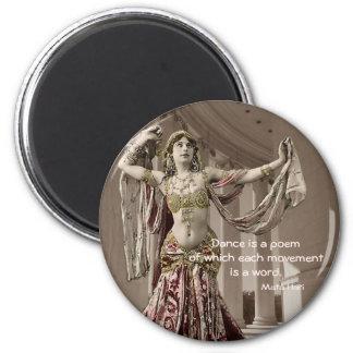 Cita del bailarín de Mata Hari Bellydance Imán Redondo 5 Cm
