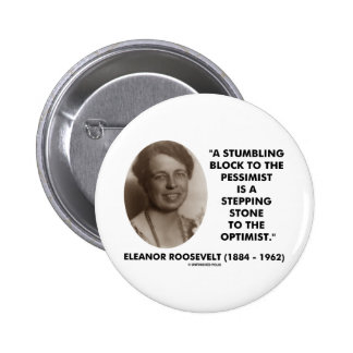 Cita del optimista del pesimista de Eleanor Roosev Pin
