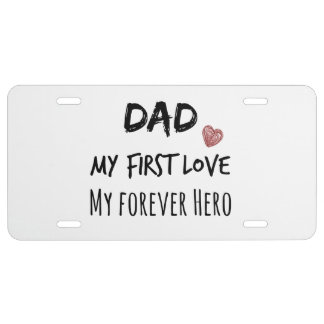 Cita del papá: Mi primer amor, mi héroe del Placa De Matrícula