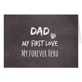 Cita del papá: Mi primer amor, mi héroe del Tarjeta Pequeña