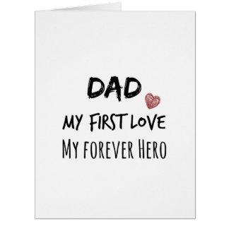 Cita del papá: Mi primer amor, mi héroe del Tarjeta De Felicitación Grande