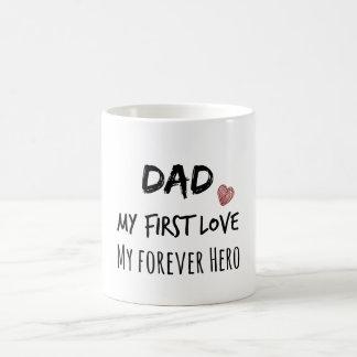 Cita del papá: Mi primer amor, mi héroe del Taza