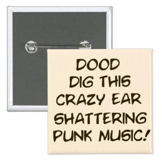 Cita del Punk-o-Matic Pin Cuadrado