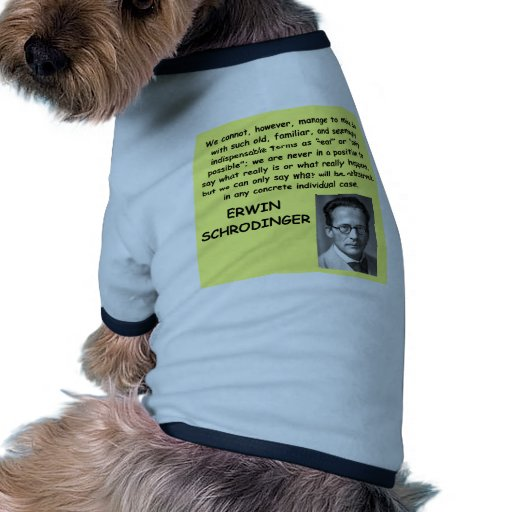 cita del schrodinger camisas de perritos