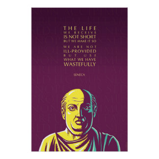 Cita del Seneca: La vida que recibimos Póster