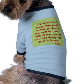 cita del tesla del nikola camisa de mascota