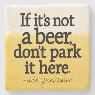Cita divertida de la cerveza - hágale su decir posavasos de piedra