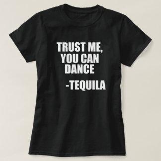 Cita divertida del baile del Tequila Remera