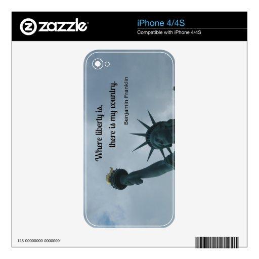 Cita: Donde está la libertad, hay mi país Skins Para iPhone 4S