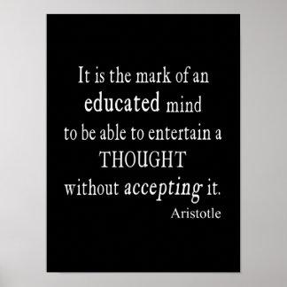 Cita educada Aristóteles del pensamiento de la men Póster