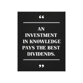 Cita educativa para una inversión en conocimiento impresión en lienzo