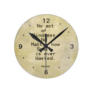 Cita Esopo de la compasión de la amabilidad Reloj Redondo Mediano