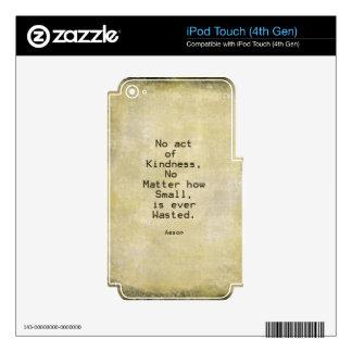 Cita Esopo de la compasión de la amabilidad iPod Touch 4G Skins