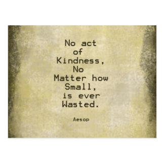 Cita Esopo de la compasión de la amabilidad Tarjetas Postales