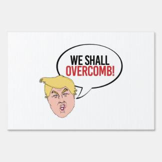 Cita estúpida del triunfo - overcomb letrero