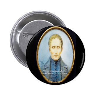 Cita famosa de Louis Braille Pin