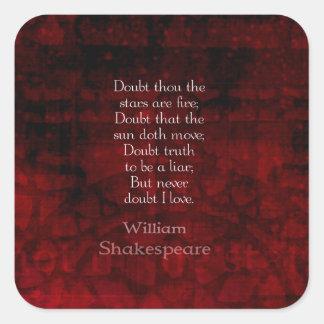 Cita famosa del amor de William Shakespeare Pegatinas Cuadradases Personalizadas