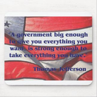 Cita grande del gobierno de Jefferson Alfombrilla De Ratón