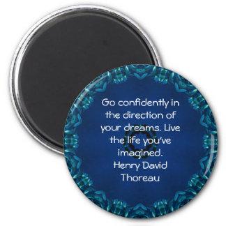 Cita ideal de motivación de Henry David Thoreau Imán Redondo 5 Cm