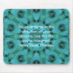 Cita ideal de motivación de Henry David Thoreau Mouse Pad