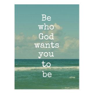 Cita inspirada de dios: Sea a quién le quiere dios Tarjetas Postales