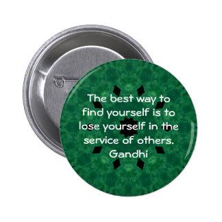 Cita inspirada de Gandhi sobre esfuerzo personal Pin Redondo 5 Cm