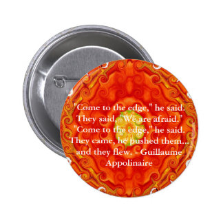 Cita inspirada de Guillaume Appolinaire Pin Redondo De 2 Pulgadas