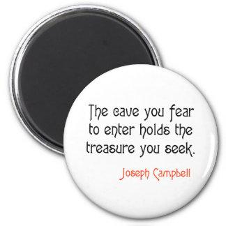 Cita inspirada de Joseph Campbell de la cueva Imán Redondo 5 Cm