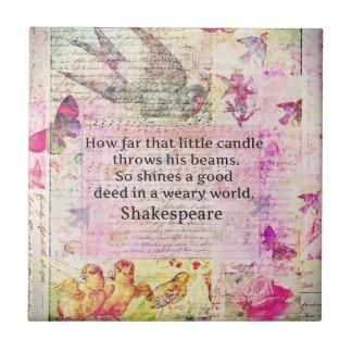 Cita inspirada de Shakespeare sobre buenos hechos Azulejo Cuadrado Pequeño