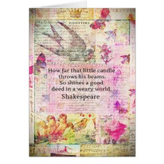 Cita inspirada de Shakespeare sobre buenos hechos Tarjeta De Felicitación