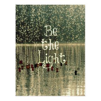 Cita inspirada: Sea la luz Postales