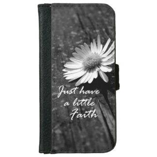 Cita inspirada; Tenga una poca fe Funda Cartera Para iPhone 6