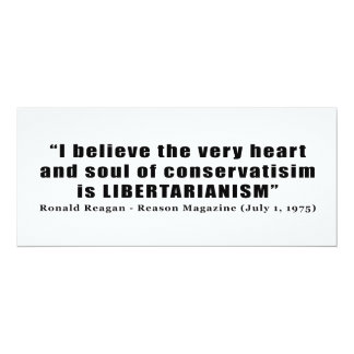 "Cita libertaria del conservadurismo de Ronald Invitación 4"" X 9.25"""