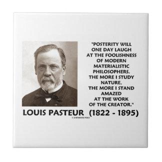 Cita materialista de Pasteur de los filósofos de Azulejo Cuadrado Pequeño