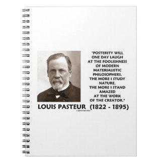 Cita materialista de Pasteur de los filósofos de Note Book