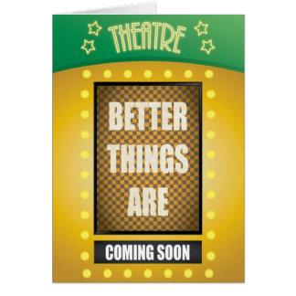 Cita: Mejores cosas están viniendo pronto con el Tarjeta De Felicitación