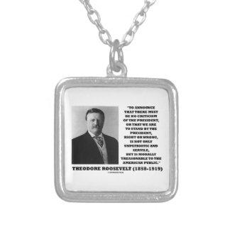 Cita moral traidora de Theodore Roosevelt Collar Plateado