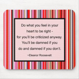 Cita Mousepad de Eleanor Roosevelt
