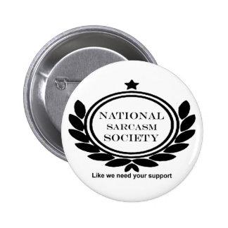 Cita nacional del humor de la sociedad del pin redondo de 2 pulgadas