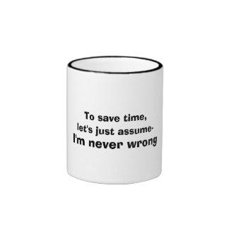 Cita nunca incorrecta divertida taza